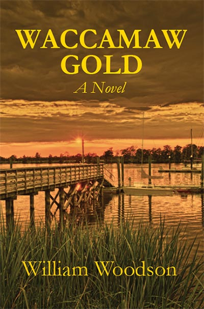 Waccamaw Gold by William Woodson